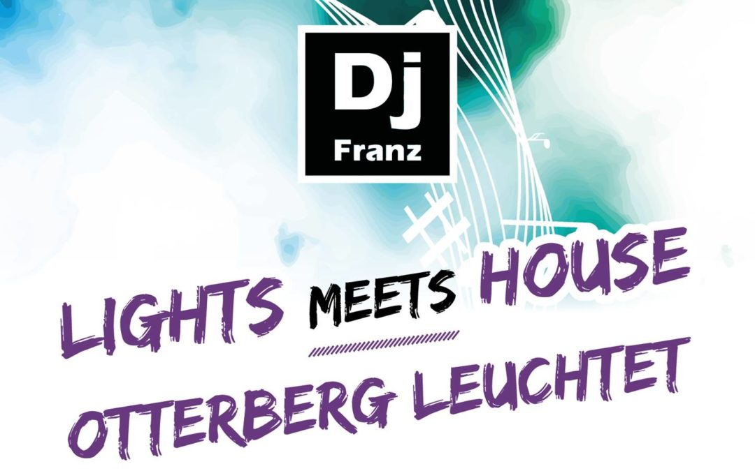 Lights meets house – Otterberg leuchtet