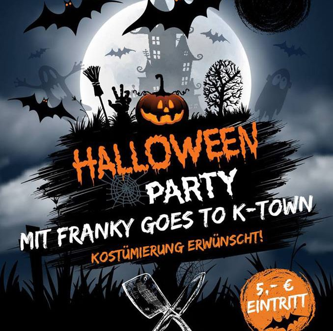 Halloween Party mit Franky goes to K-town