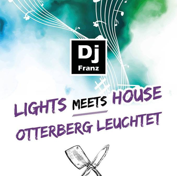 Otterberg leuchtet – Lights meets house